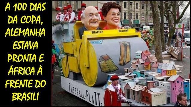 A 100 DIAS DA COPA, ALEMANHA ESTAVA PRONTA E ÁFRICA À FRENTE DO BRASIL!