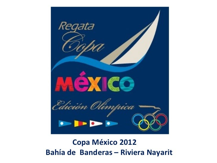 Copa México 2012Bahía de Banderas – Riviera Nayarit