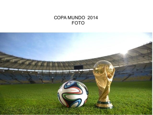 COPA MUNDO 2014 FOTO Título