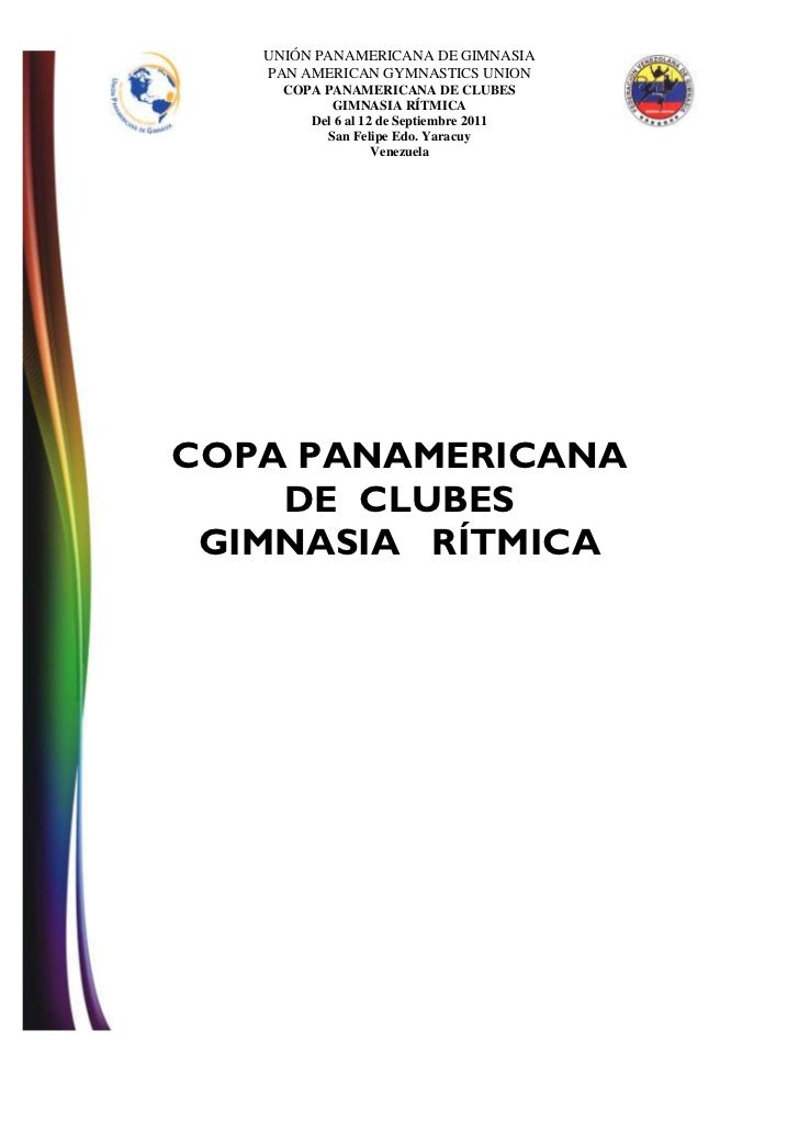 UNIÓN PANAMERICANA DE GIMNASIA   PAN AMERICAN GYMNASTICS UNION     COPA PANAMERICANA DE CLUBES           GIMNASIA RÍTMICA ...