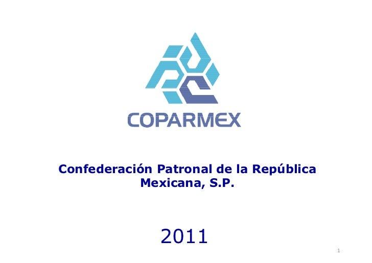 Confederación Patronal de la República                               p           Mexicana, S.P.              2011         ...