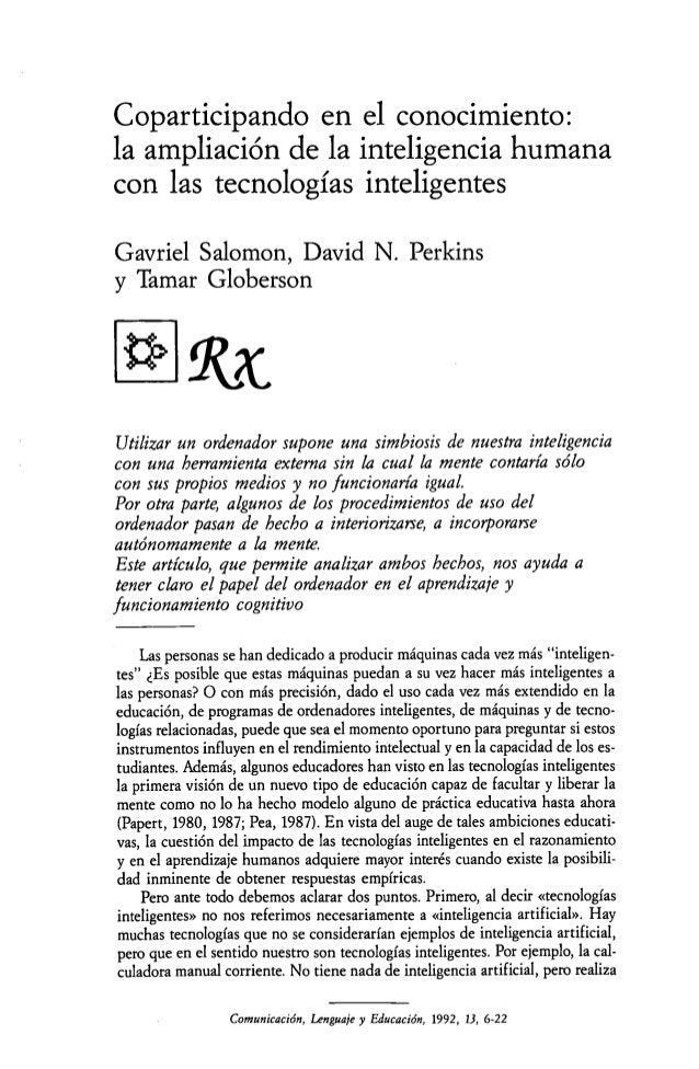 Coparticipando en el conocimiento: la ampliación de la inteligencia humana con las tecnologías inteligentes Gavriel Salomo...