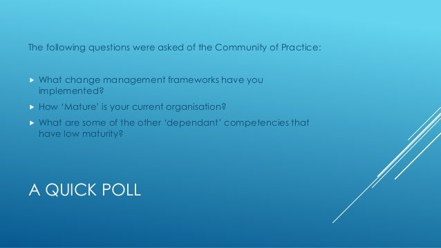 Change Management Maturity Slide 3