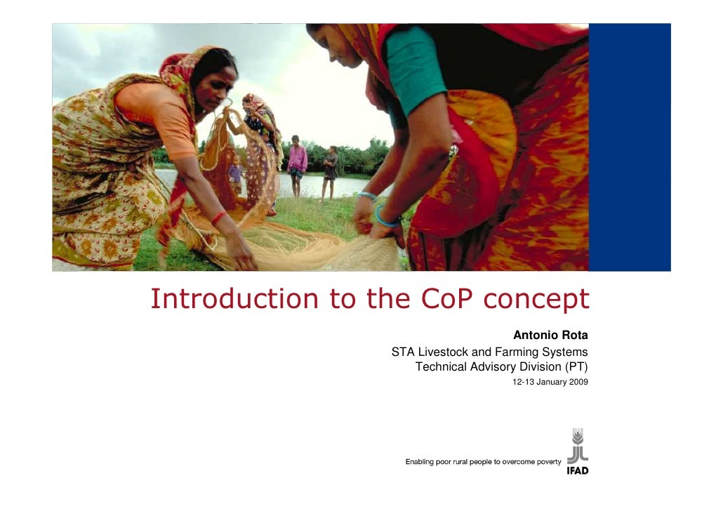 Introduction to the CoP concept                                       Antonio Rota                  STA Livestock and Farm...