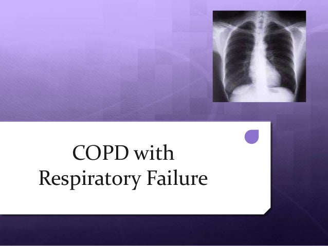 COPD withRespiratory Failure