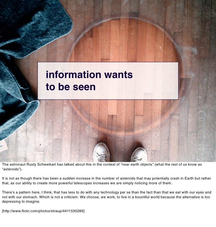 what and why                         information wants                         to be seenvs.                              ...