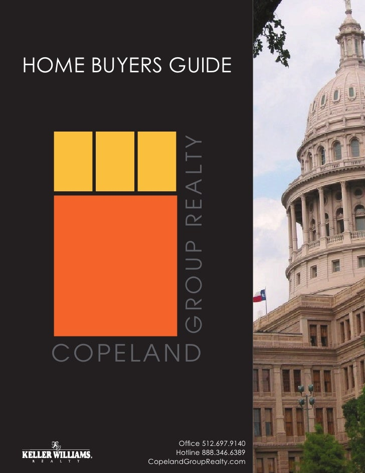 HOME BUYERS GUIDE                       GROUP REALTY       COPELAND                    Office 512.697.9140                ...
