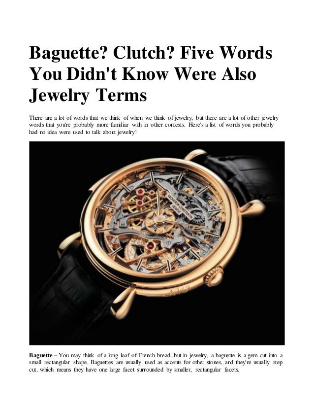 Baguette? Clutch? Five Words You Didn\'t Know Were Also Jewelry Terms