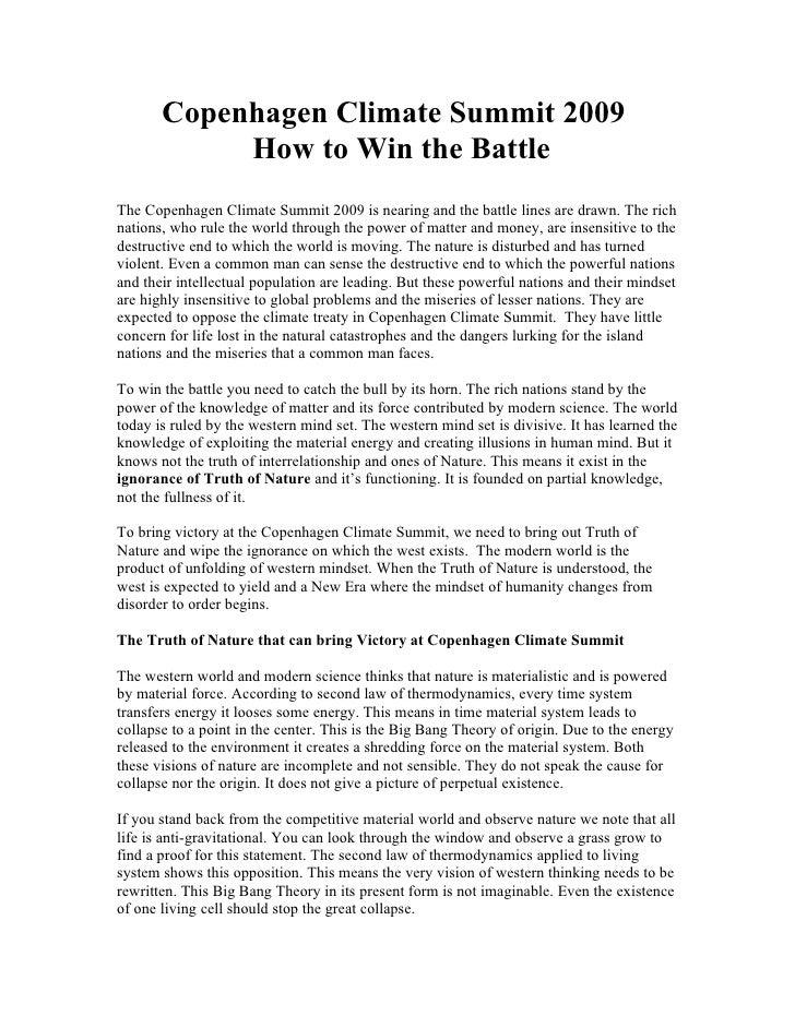 Copenhagen Climate Summit 2009             How to Win the Battle The Copenhagen Climate Summit 2009 is nearing and the bat...