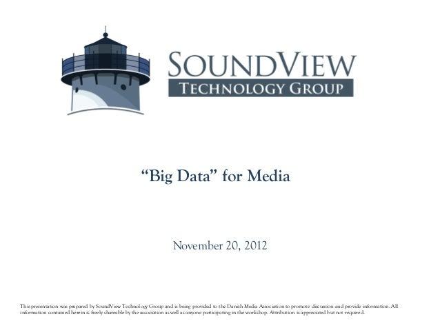 """Big Data"" for Media                                                                  November 20, 2012This presentation w..."