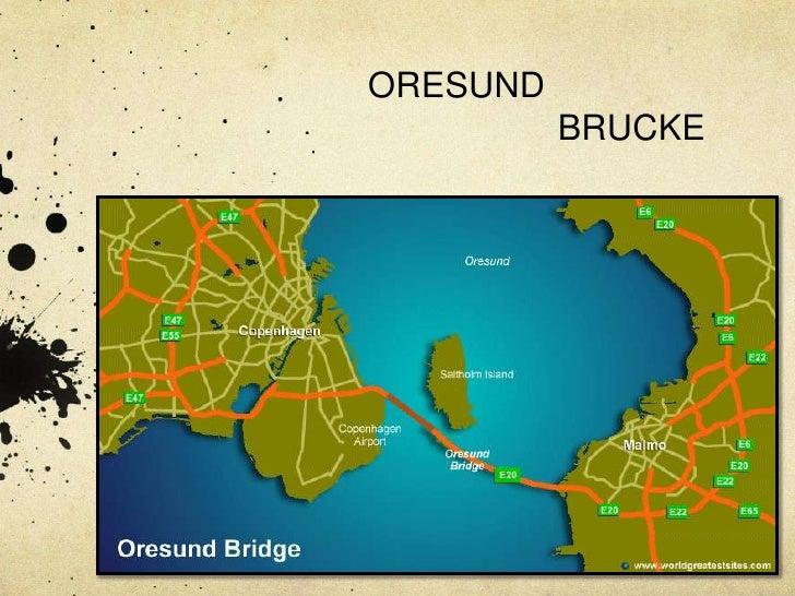 ORESUND <br />BRUCKE<br />