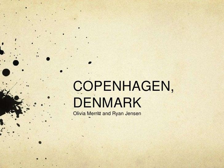 COPENHAGEN, DENMARK<br />Olivia Merritt and Ryan Jensen<br />