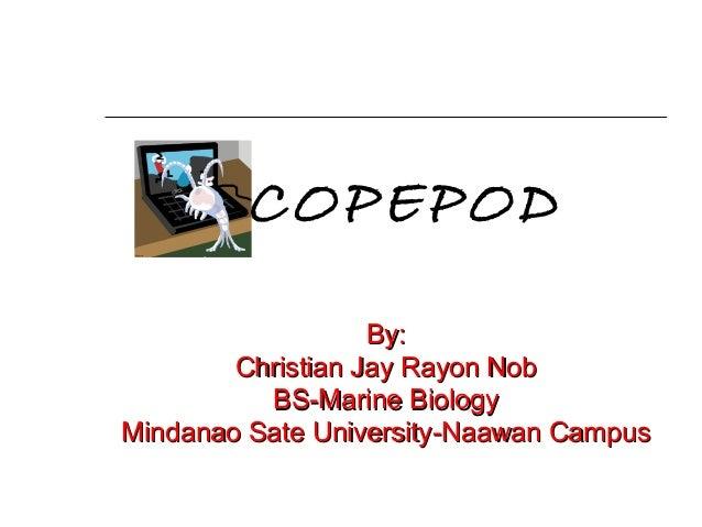 By:By: Christian Jay Rayon NobChristian Jay Rayon Nob BS-Marine BiologyBS-Marine Biology Mindanao Sate University-Naawan C...