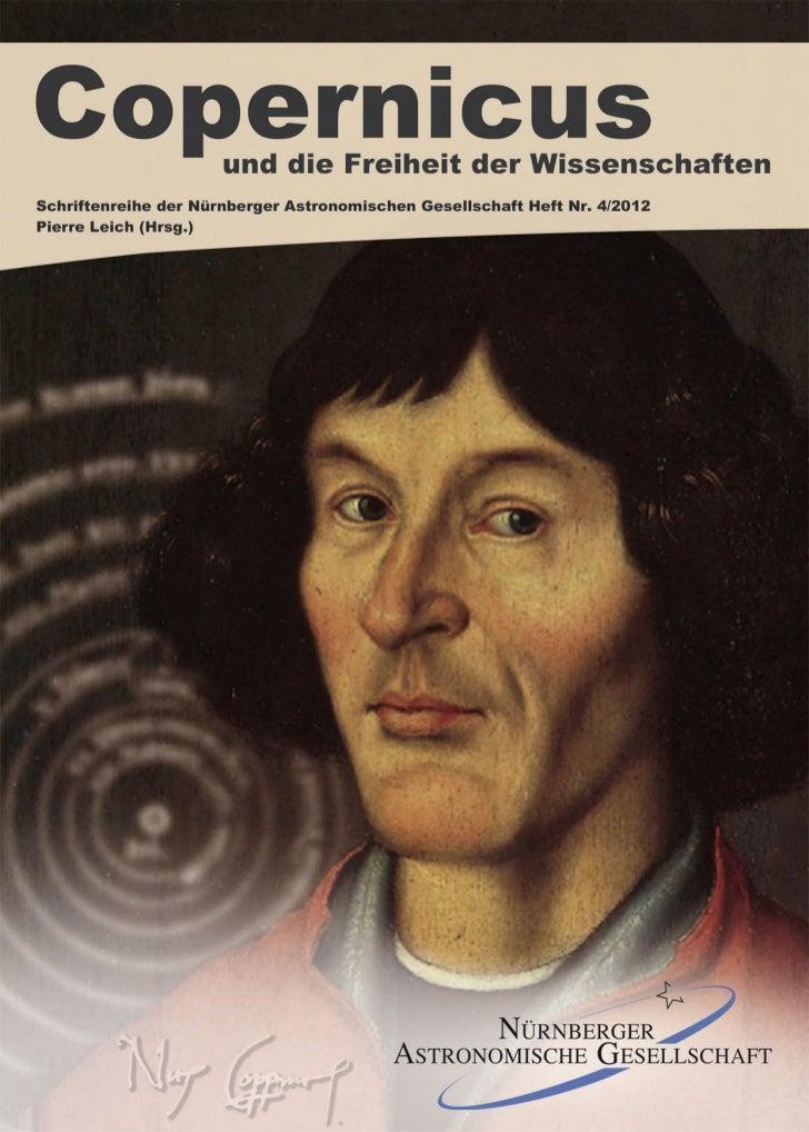 Copernicus und die Freiheit der Wissenschaften                         Hrsg. v. Pierre Leich mit Beiträgen von Jürgen Hame...