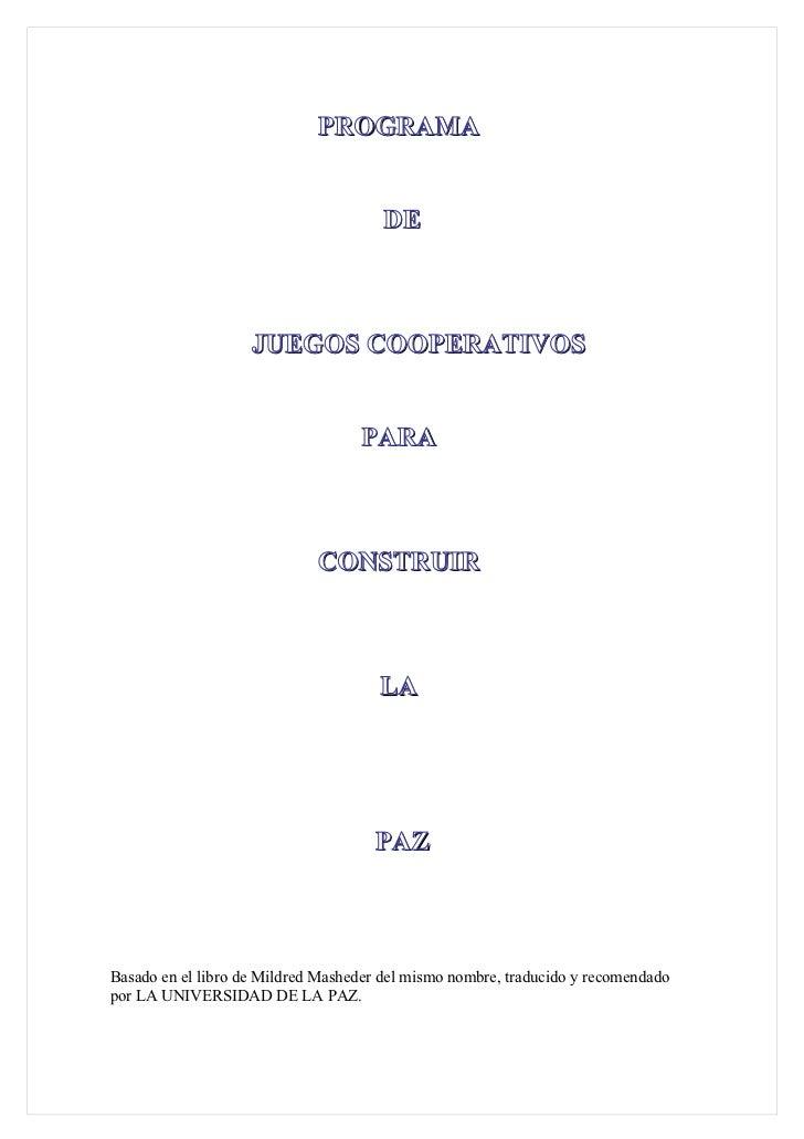 PROGRAMA                                       DE                    JUEGOS COOPERATIVOS                                  ...