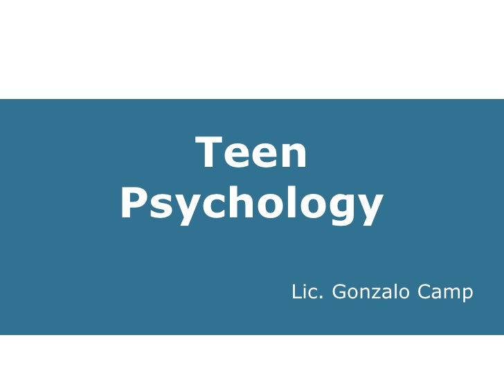 Teen Psychology Lic. Gonzalo Camp