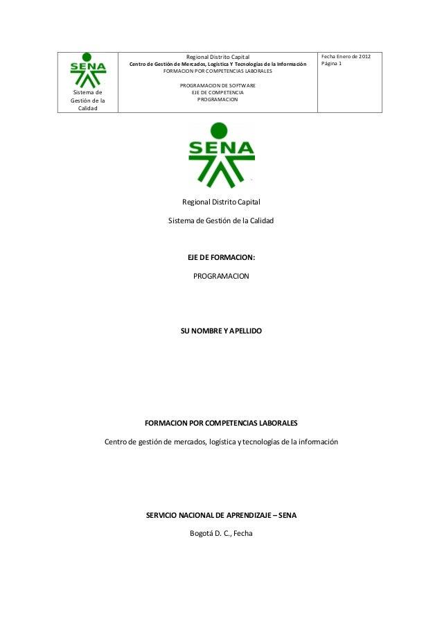 Sistema de Gestión de la Calidad Regional Distrito Capital Centro de Gestión de Mercados, Logística Y Tecnologías de la In...
