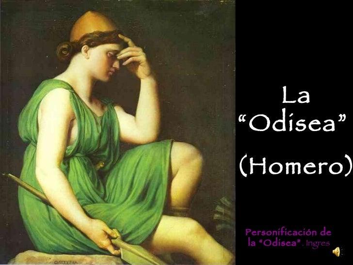 """Personificación de la """"Odisea"""" . Ingres La """"Odisea""""  (Homero)"""