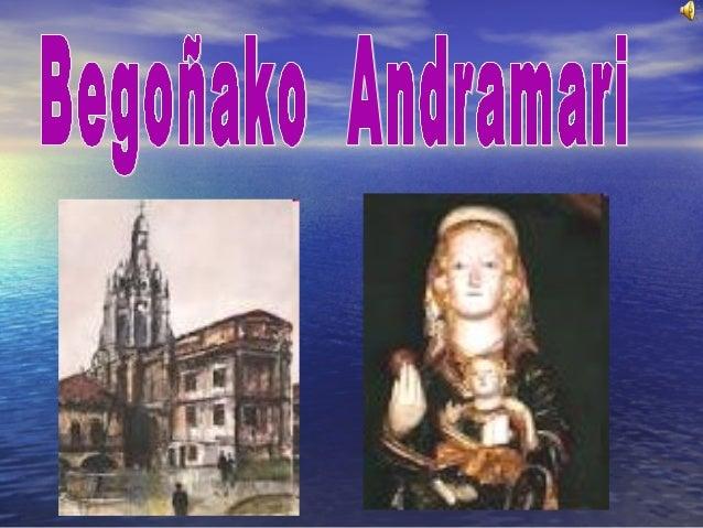 • Bizkaiko, eta berezikiBizkaiko, eta berezikiBilboko fededunekBilboko fededunekBegoñako AmatxuBegoñako Amatxuizenez ezagu...