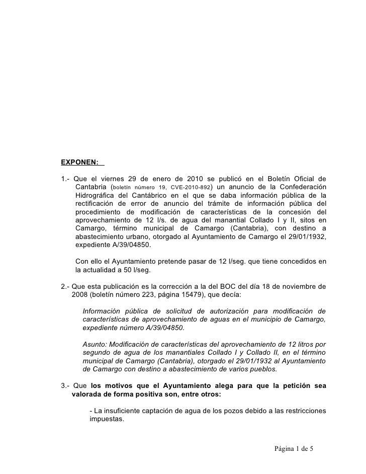 EXPONEN:  1.- Que el viernes 29 de enero de 2010 se publicó en el Boletín Oficial de     Cantabria (boletín número 19, CVE...