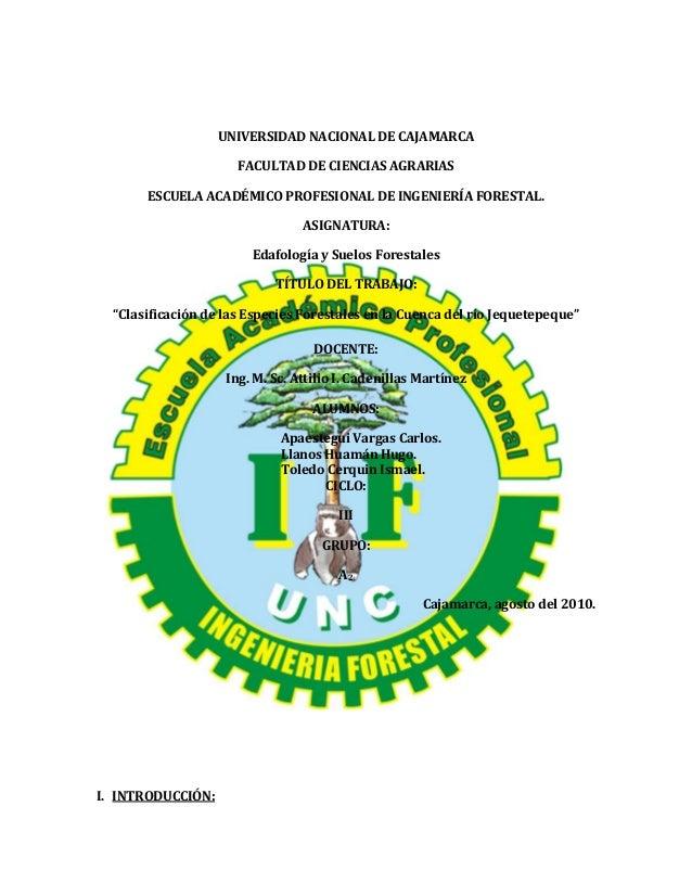 UNIVERSIDAD NACIONAL DE CAJAMARCAFACULTAD DE CIENCIAS AGRARIASESCUELA ACADÉMICO PROFESIONAL DE INGENIERÍA FORESTAL.ASIGNAT...