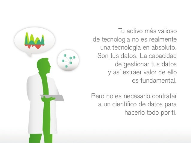 Tu activo más valioso detecnología no es realmente una tecnología en absoluto. Son tus datos. La capacidad degestionar t...
