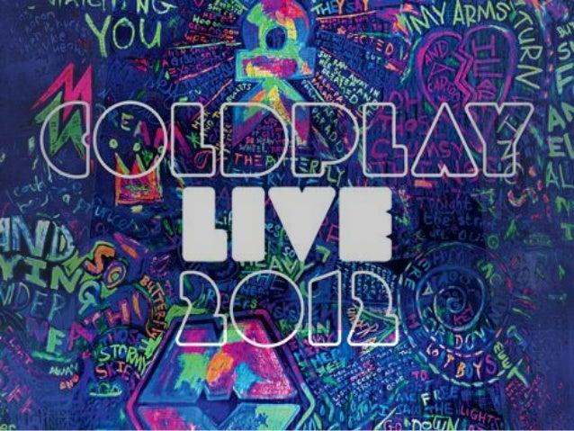 Coldplay...>Banda británica formada en Londres, 1996.>INTEGRANTES:● Chris Martin -> Voz, teclado, guitarra● Jon Buckland -...