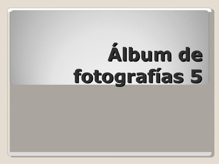 Álbum de fotografías 5