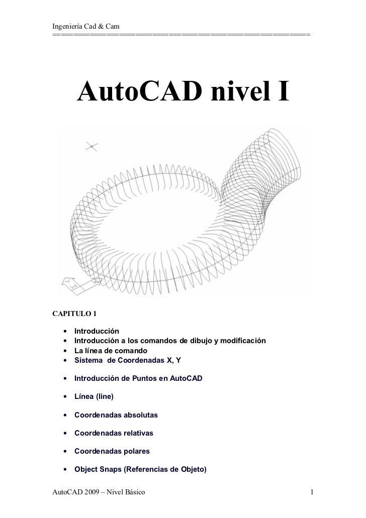 Ingeniería Cad & Cam==============================================================       AutoCAD nivel ICAPITULO 1   •   I...