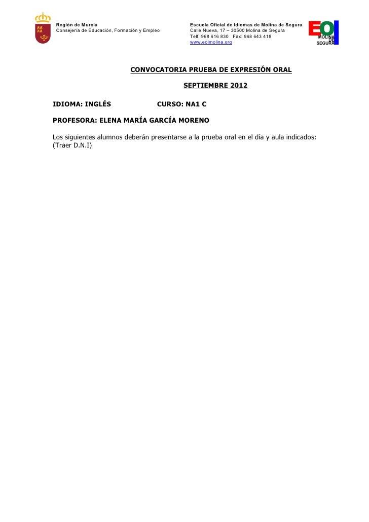 Región de Murcia                                 Escuela Oficial de Idiomas de Molina de Segura Consejería de Educación, F...