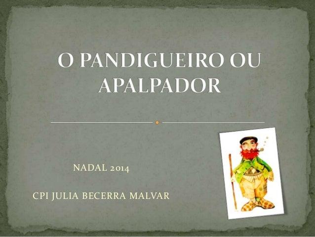 NADAL 2014  CPI JULIA BECERRA MALVAR
