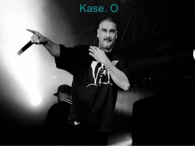 Kase. O