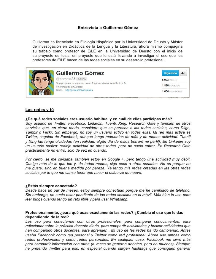Entrevista a Guillermo Gómez    Guillermo es licenciado en Filología Hispánica por la Universidad de Deusto y Máster    de...