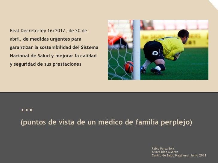 Reforma del Sistema Nacional de Salud RD-ley 16/2012 (versión 2.0)