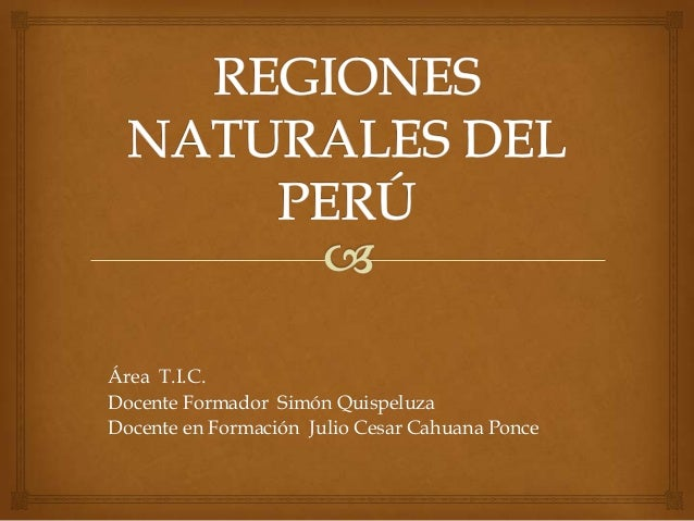 Área T.I.C. Docente Formador Simón Quispeluza Docente en Formación Julio Cesar Cahuana Ponce