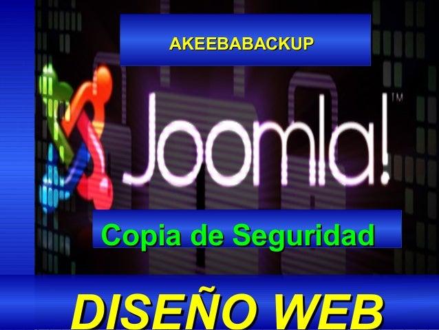AKEEBABACKUPAKEEBABACKUP DISEÑO WEB Copia de SeguridadCopia de Seguridad