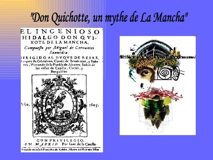 """""""Don Quichotte, un mythe de La Mancha"""""""