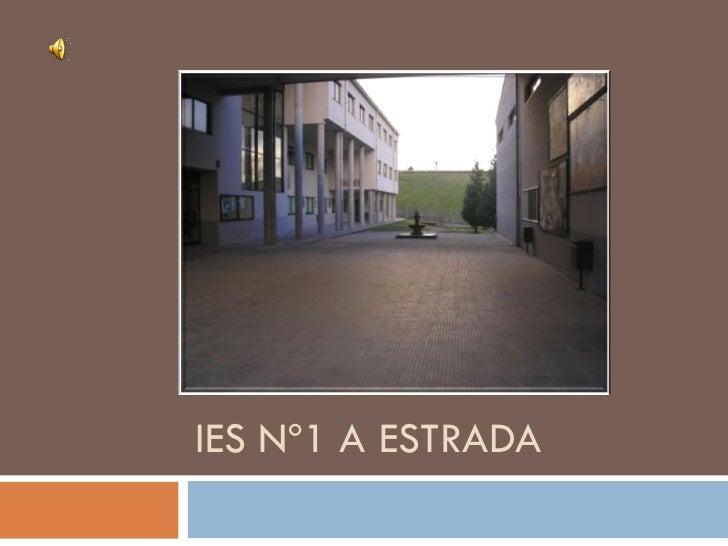 IES Nº1 A ESTRADA