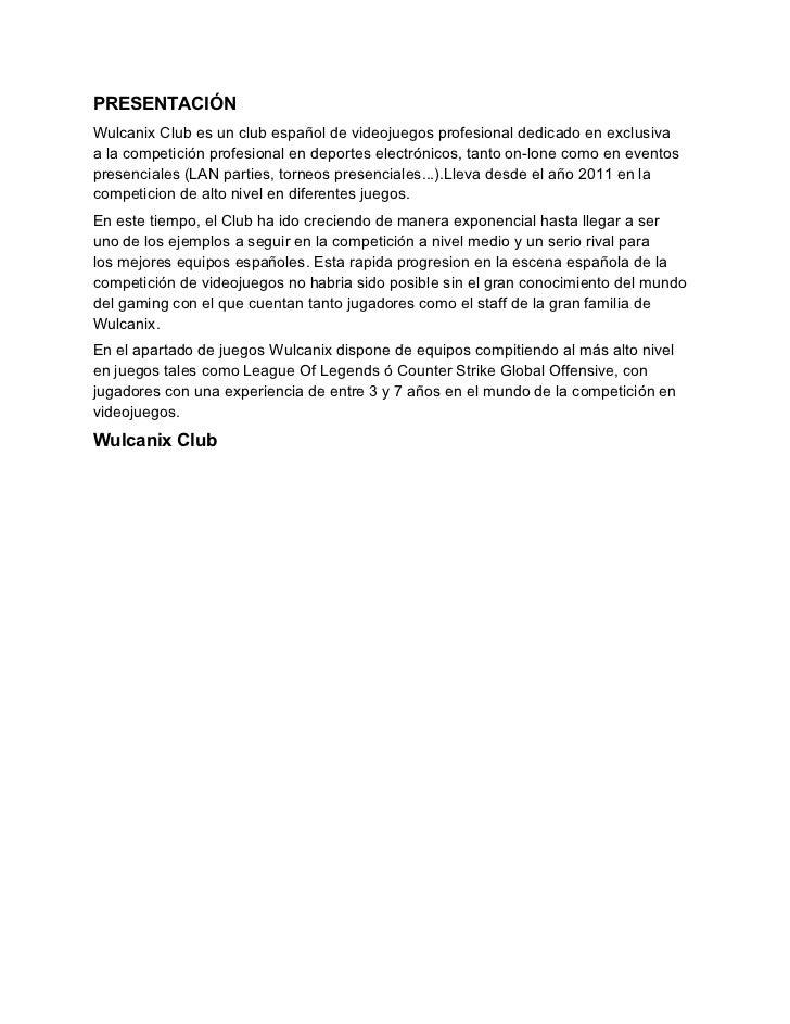 DATOS GENERALES DEL CLUB-STAFF-Dirección--CEO y fundador: Alvaro Garcia -Co-fundador: Zeus Viera -Director ejecutivo:Carlo...