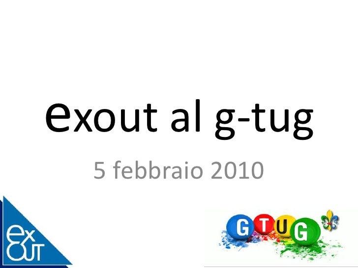 exout al g-tug<br />5 febbraio 2010<br />