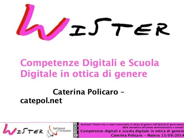 Competenze Digitali e Scuola  Digitale in ottica di genere  !  Foto di relax design, Flickr  Caterina Policaro –  Seminari...