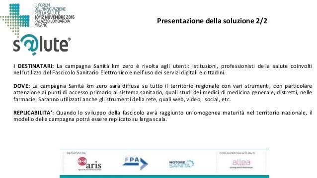 I DESTINATARI: La campagna Sanità km zero è rivolta agli utenti: istituzioni, professionisti della salute coinvolti nell'u...