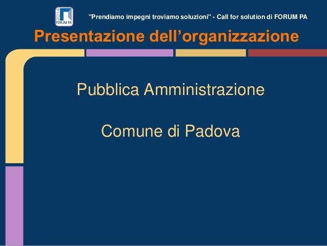 Padova smart_forum pa challenge Slide 2