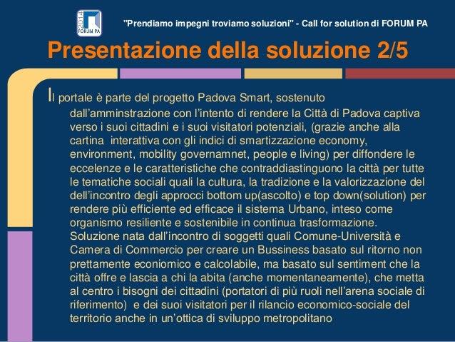 """""""Prendiamo impegni troviamo soluzioni"""" - Call for solution di FORUM PA Il portale è parte del progetto Padova Smart, soste..."""