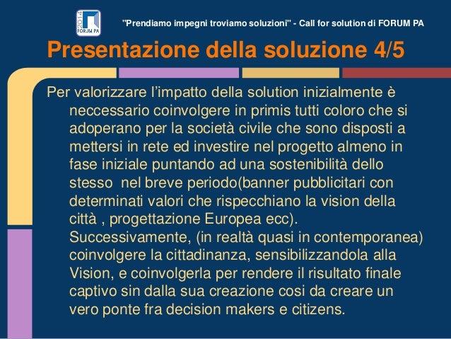 """""""Prendiamo impegni troviamo soluzioni"""" - Call for solution di FORUM PA Per valorizzare l'impatto della solution inizialmen..."""