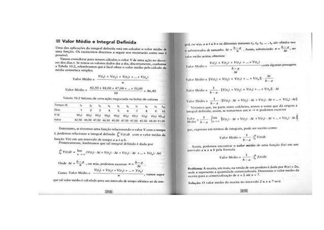 .í Valor Médio e Integral Deñnlda  Uma das aplicaçñ-: s da integral definida está n-n calcular u valor médio Jr uma função...