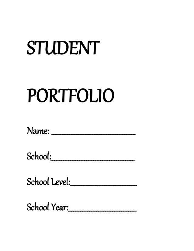 STUDENTPORTFOLIOName: _______________________________________________School:______________________________________________...
