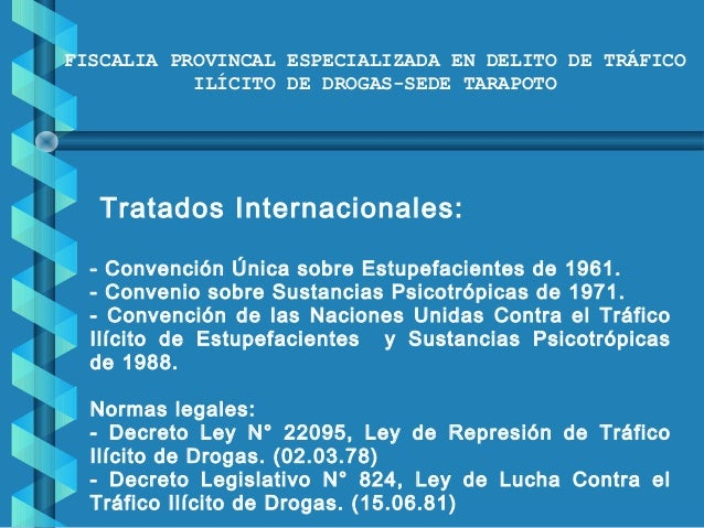 Medidas preventivas contra el delito de trafico ilicito de for Porte y trafico de estupefacientes codigo penal