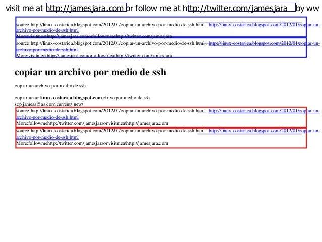 visit me at http://jamesjara.com or follow me at http://twitter.com/jamesjara by ww  source:http://linux-costarica.blogspo...