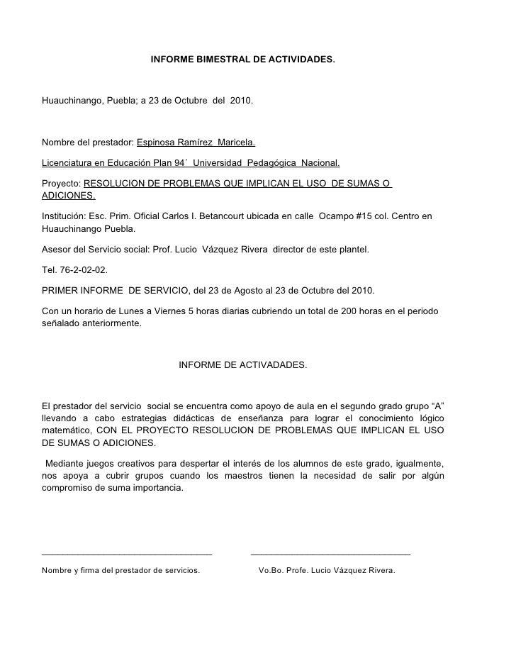 INFORME BIMESTRAL DE ACTIVIDADES.Huauchinango, Puebla; a 23 de Octubre del 2010.Nombre del prestador: Espinosa Ramírez Mar...